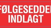 FØLGESEDDEL INDLAGT